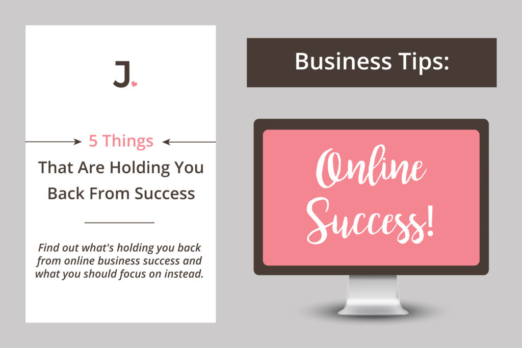 5 Things That Are Holding You Back From Success. Find out what's holding you back and what you can do about it at Jennifer-Franklin.com.