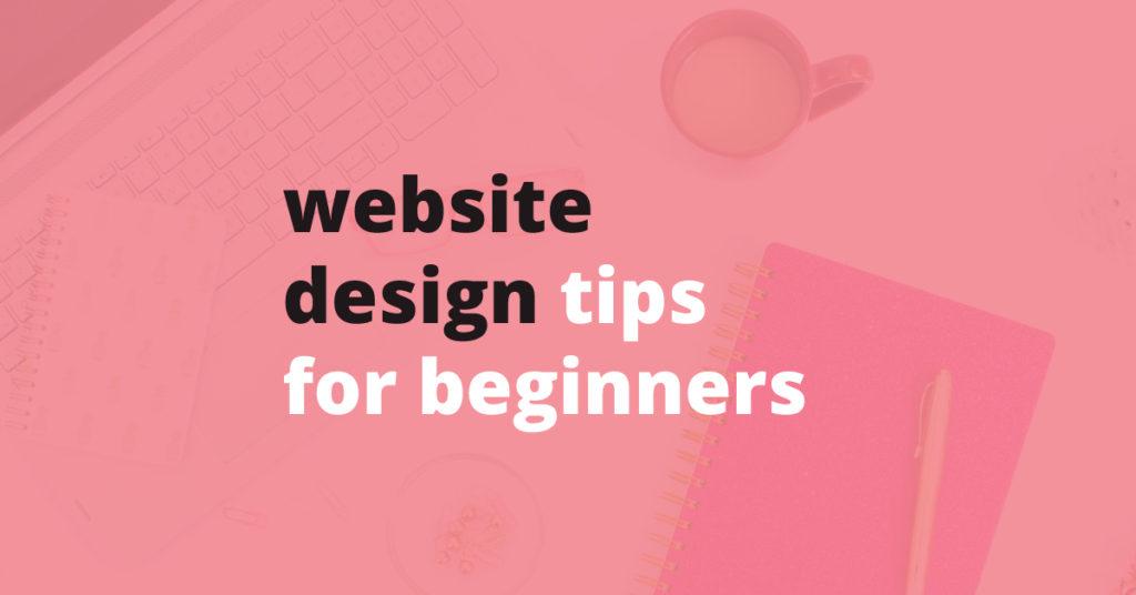 website design tips for beginners | Jennifer-Franklin.com