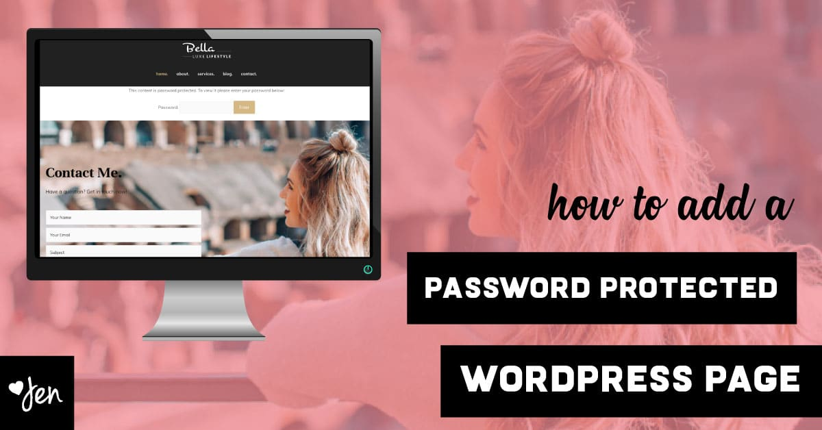 How To Add A Password Protected WordPress Page | Jennifer-Franklin.com
