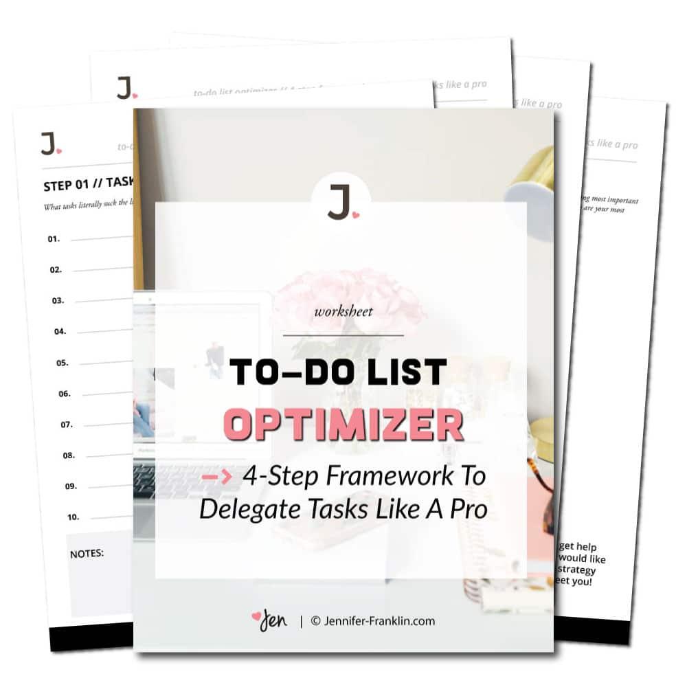 Worksheet To Do List Optimizer 4 Step Framework to Delegate Tasks Like A Pro | Jennifer-Franklin.com